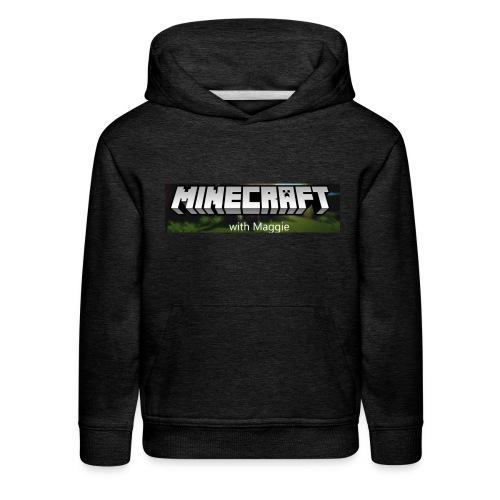 MinecraftWithMaggie - Kids' Premium Hoodie