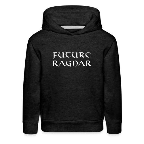 Future Ragnar Viking Lothbrock Shirt - Kids' Premium Hoodie