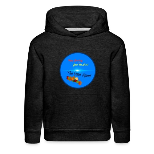 The Quad Squad Fall - Kids' Premium Hoodie