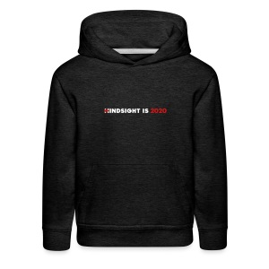 Hindsight Is 2020 - white/red type - Kids' Premium Hoodie