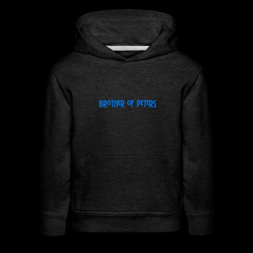 Brothers of Peters - Kids' Premium Hoodie