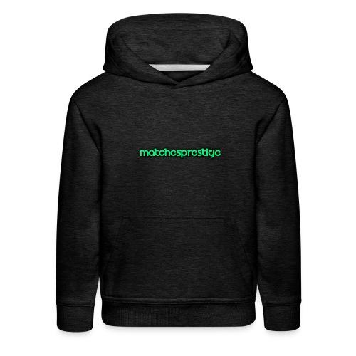 matchesprestige - Kids' Premium Hoodie