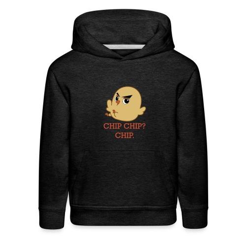 CHIP CHIP - Kids' Premium Hoodie