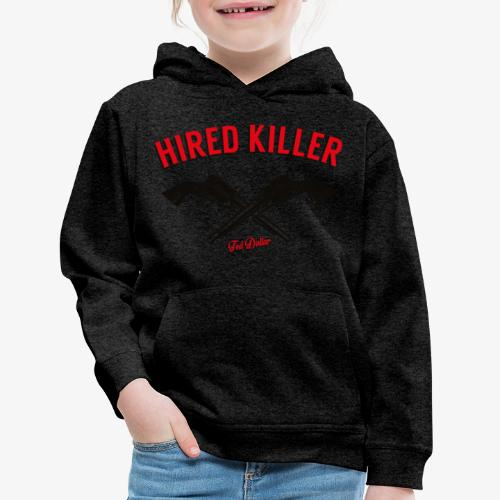 Hired Killer - Kids' Premium Hoodie