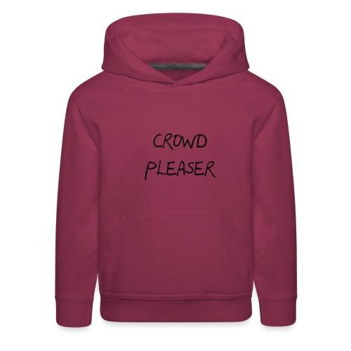 CROWDPLEASER - Kids' Premium Hoodie