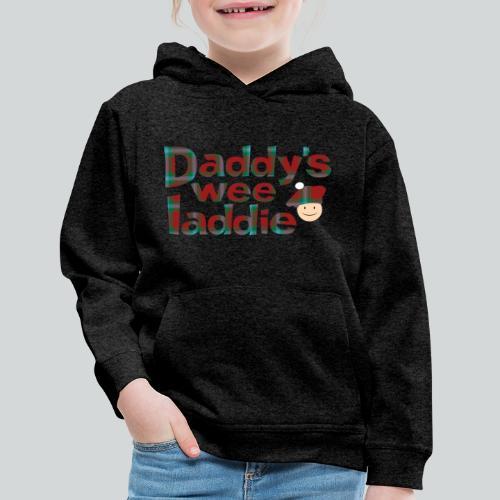 Daddy's Wee Laddie - Kids' Premium Hoodie