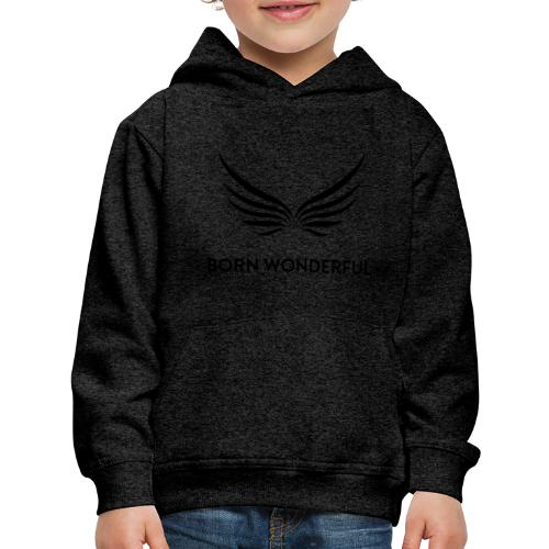 Born Wonderful - Kids' Premium Hoodie