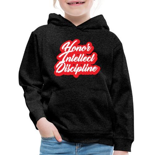 Honor Intellect Discipline - Kids' Premium Hoodie