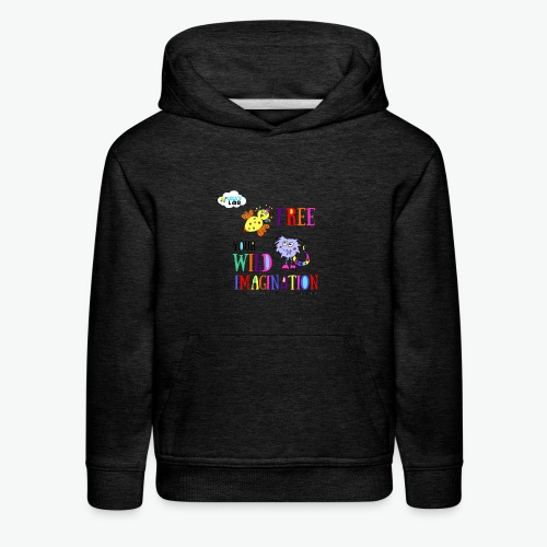LOLAS LAB FREE YOUR WILD IMAGINATION TEE - Kids' Premium Hoodie