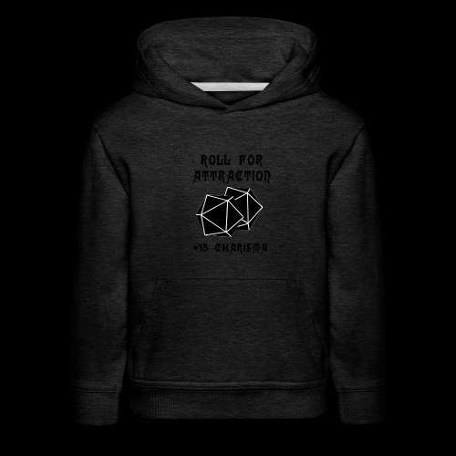 Roll for Attraction - Kids' Premium Hoodie