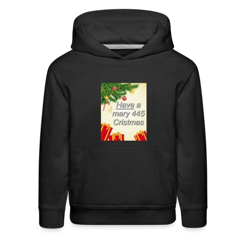 Have a Mary 445 Christmas - Kids' Premium Hoodie