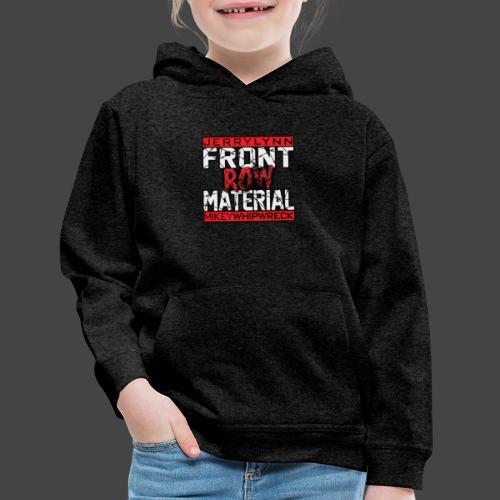 Front Row Material Logo - Kids' Premium Hoodie