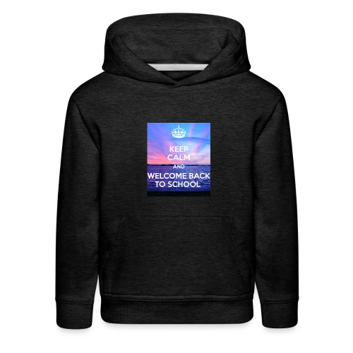 keep calm and welcome back to school 80 - Kids' Premium Hoodie