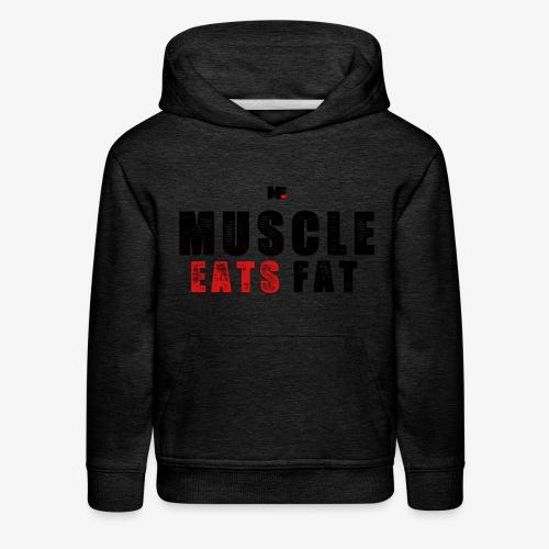 Muscle Eats Fat (Black & Red) - Kids' Premium Hoodie