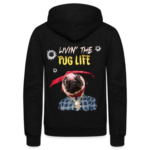 livin' the puglife - Unisex Fleece Zip Hoodie