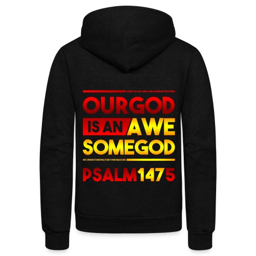Our God is an Awesome God - Unisex Fleece Zip Hoodie