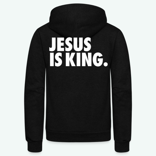 JESUS IS KING - Unisex Fleece Zip Hoodie