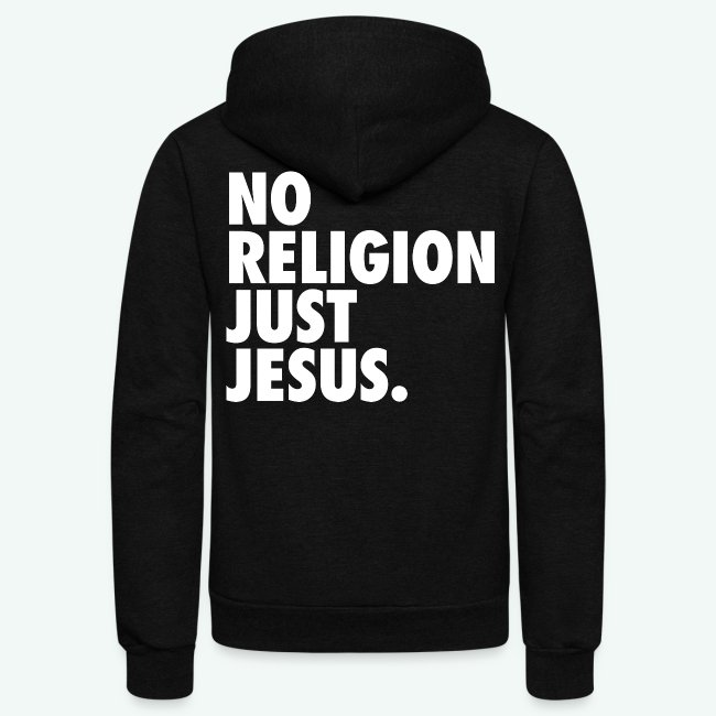 NO RELIGION JUST JESUS