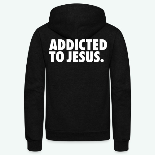 ADDICTED TO JESUS - Unisex Fleece Zip Hoodie