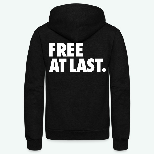 FREE AT LAST - Unisex Fleece Zip Hoodie
