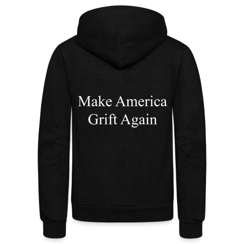 Make America Grift Again! - Unisex Fleece Zip Hoodie