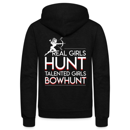 Real Hunt Talented Bow Hunting Girls - Unisex Fleece Zip Hoodie