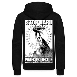 STOP DAPL Water Protector - Unisex Fleece Zip Hoodie by American Apparel