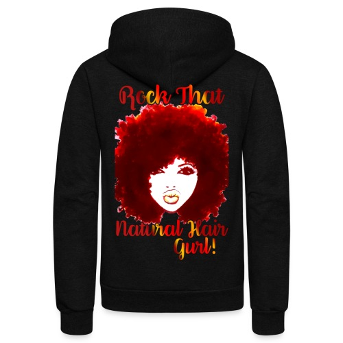 Rock That Natural Hair Gurl ! - Unisex Fleece Zip Hoodie