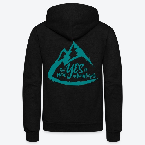 Say Yes to Adventure - Coloured - Unisex Fleece Zip Hoodie