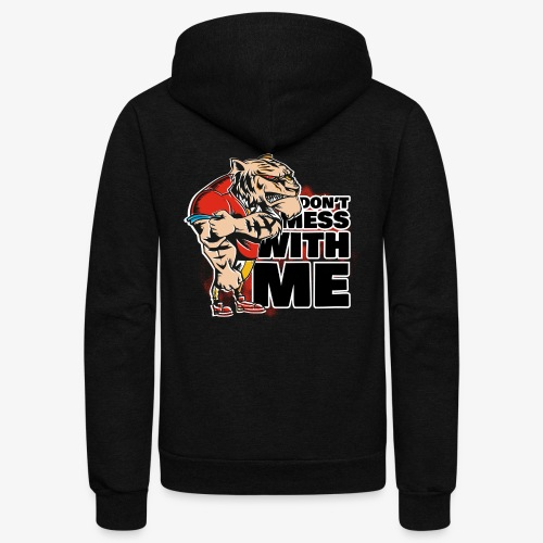 Don't Mess With Me - Unisex Fleece Zip Hoodie