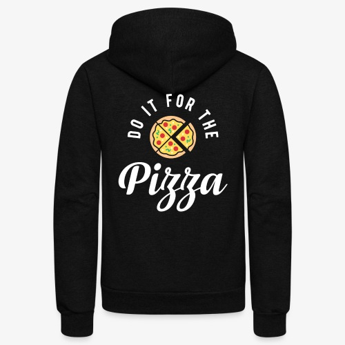 Do It For The Pizza - Unisex Fleece Zip Hoodie