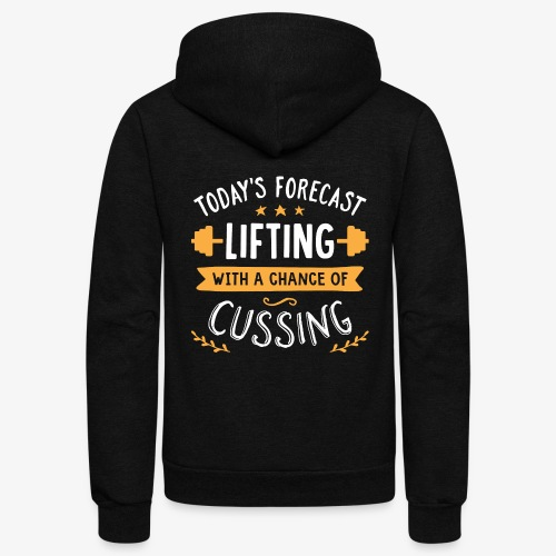 Today's Forecast Lifting With A Chance Of Cussing - Unisex Fleece Zip Hoodie