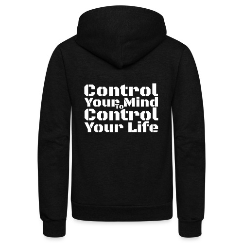Control Your Mind To Control Your Life - White - Unisex Fleece Zip Hoodie