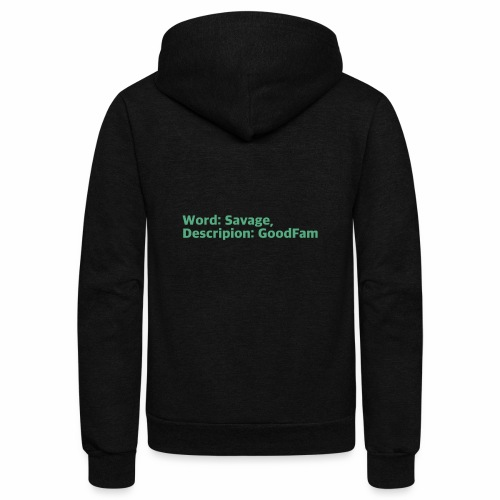 Goodfam is the meaning of savage - Unisex Fleece Zip Hoodie