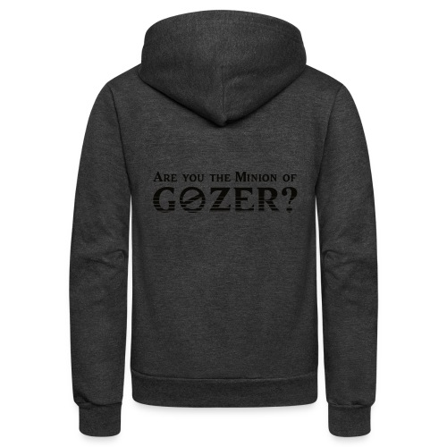 Are you the minion of Gozer? - Unisex Fleece Zip Hoodie