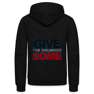 GIVE THE DRUMMER SOME - Unisex Fleece Zip Hoodie