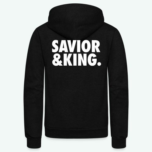 SAVIOR AND KING - Unisex Fleece Zip Hoodie