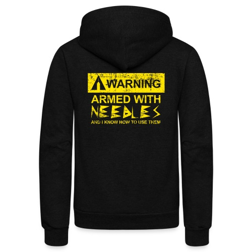 WARNING Armed With Needles - Unisex Fleece Zip Hoodie