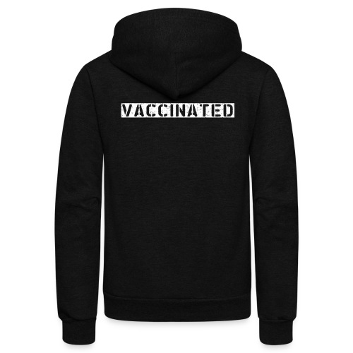 vaccinated - Unisex Fleece Zip Hoodie