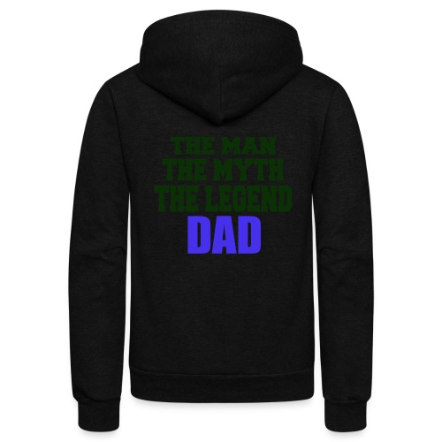 Father's Day the man the myth the legend - Unisex Fleece Zip Hoodie