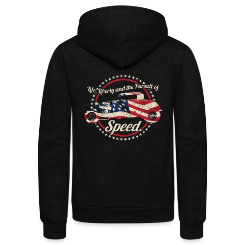 Life, Liberty and the Pursuit of Speed USA Hot Rod - Unisex Fleece Zip Hoodie