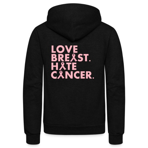 Love Breast. Hate Cancer. Breast Cancer Awareness) - Unisex Fleece Zip Hoodie