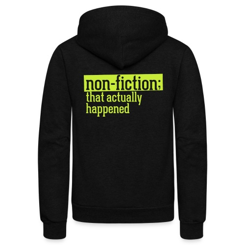 non fiction.png - Unisex Fleece Zip Hoodie