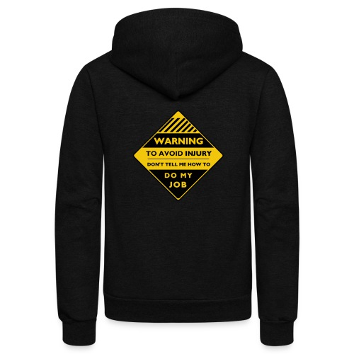 Workplace Warning Label - Unisex Fleece Zip Hoodie