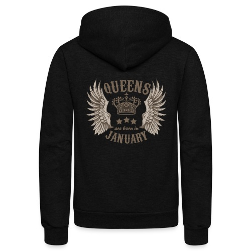 Queens are born in January - Unisex Fleece Zip Hoodie