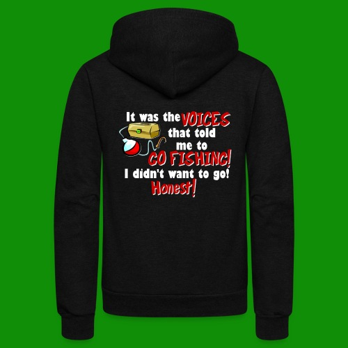Voices Told Me to Go Fishing - Unisex Fleece Zip Hoodie