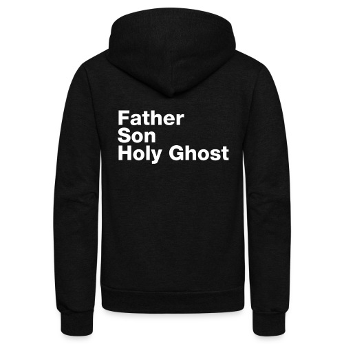 Father Son Holy Ghost - Unisex Fleece Zip Hoodie