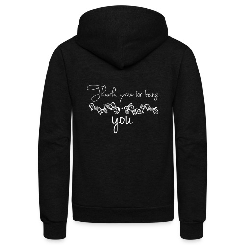 Thank you for being you (white) - Unisex Fleece Zip Hoodie