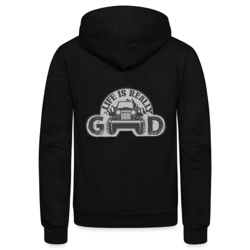Life Is Really Good Jeep - Unisex Fleece Zip Hoodie