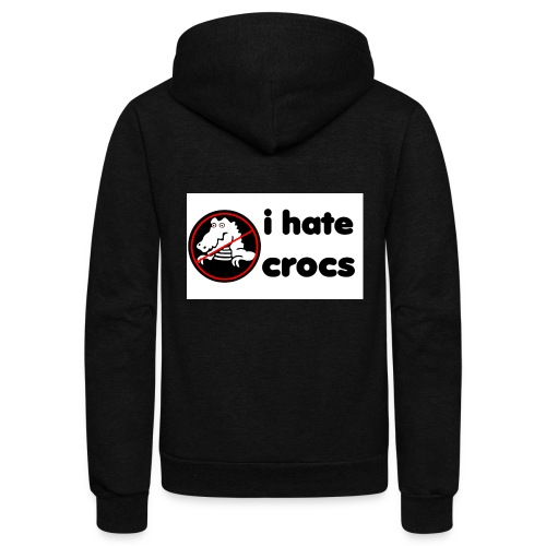 I Hate Crocs shirt - Unisex Fleece Zip Hoodie